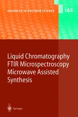 Liquid Chromatography / FTIR Microspectroscopy / Microwave Assisted Synthesis