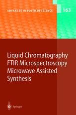 Liquid Chromatography / FTIR Microspectroscopy / Microwave Assisted Synthesis