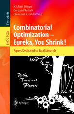 Combinatorial Optimization — Eureka, You Shrink!