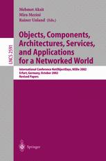 Objects, Components, Architectures, Services, and Applications for a Networked World