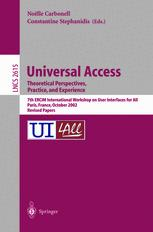 Universal Access Theoretical Perspectives, Practice, and Experience
