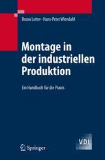 Montage in der industriellen Produktion
