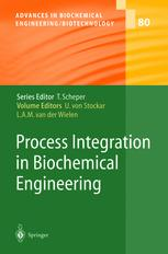 Process Integration in Biochemical Engineering