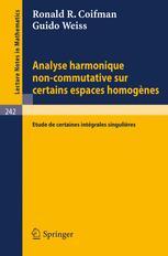 Analyse Hamonique Non-Commutative sur Certains Espaces Homogenes