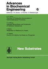 Advances in Biochemical Engineering, Volume 6