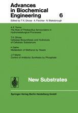 Advances in Biochemical Engineering, Volume 6