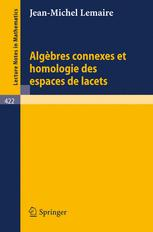 Algèbres Connexes et Homologie des Espaces de Lacets