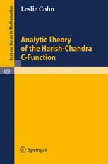 Analytic Theory of the Harish-Chandra C-Function