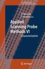 Applied Scanning Probe Methods VI