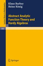 Abstract Analytic Function Theory and Hardy Algebras
