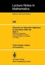 Séminaire de Géométrie Algébrique du Bois-Marie 1965–66 SGA 5