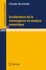 Accélération de la Convergence en Analyse Numérique