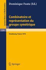Combinatoire et Représentation du Groupe Symétrique