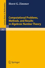 Computational Problems, Methods, and Results in Algebraic Number Theory