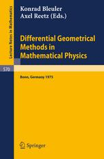 Differential Geometrical Methods in Mathematical Physics