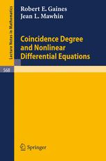 Coincidence Degree, and Nonlinear Differential Equations