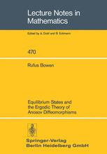 Equilibrium States and the Ergodic Theory of Anosov Diffeomorphisms