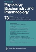 Reviews of Physiology, Biochemistry and Pharmacology, Volume 73