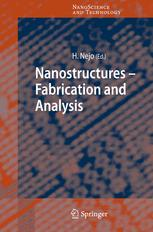 Nanostructures - Fabrication and Analysis