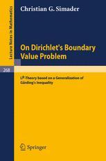 On Dirichlet's Boundary Value Problem