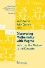 Discovering Mathematics with Magma