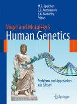 Vogel and Motulsky's Human Genetics