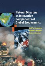Natural Disasters as Interactive Components of Global Ecodynamics