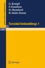 Toroidal Embeddings I
