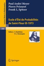 Ecole d'Eté de Probabilités de Saint-Flour III-1973