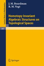 Homotopy Invariant Algebraic Structures on Topological Spaces