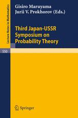 Proceedings of the Third Japan — USSR Symposium on Probability Theory