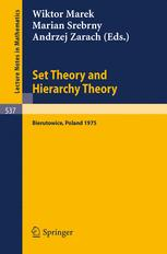 Set Theory and Hierarchy Theory A Memorial Tribute to Andrzej Mostowski