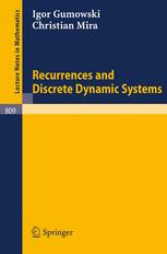 Recurrences and Discrete Dynamic Systems