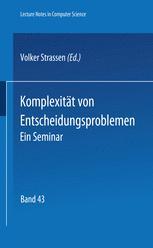 Komplexität von Entscheidungsproblemen Ein Seminar