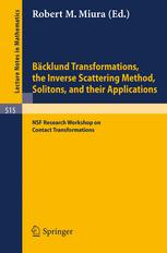 Bäcklund Transformations, the Inverse Scattering Method, Solitons, and Their Applications