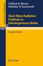 Short Wave Radiation Problems in Inhomogeneous Media: Asymptotic Solutions