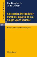 Collocation Methods for Parabolic Equations in a Single Space Variable