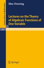 Lectures on the Theory of Algebraic Functions of One Variable