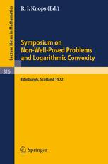 Symposium on Non-Well-Posed Problems and Logarithmic Convexity