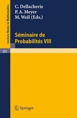 Séminaire de Probabilités VIII Université de Strasbourg
