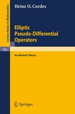 Elliptic Pseudo-Differential Operators — An Abstract Theory