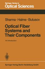 Optical Fiber Systems and Their Components