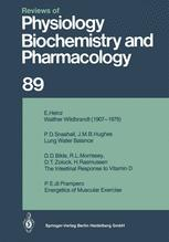 Reviews of Physiology, Biochemistry and Pharmacology, Volume 89