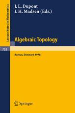 Algebraic Topology Aarhus 1978