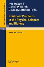 Nonlinear Problems in the Physical Sciences and Biology