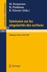 Séminaire sur les Singularités des Surfaces