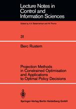 Projection Methods in Constrained Optimisation and Applications to Optimal Policy Decisions