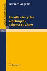 Familles de Cycle Algébriques-Schéma de Chow