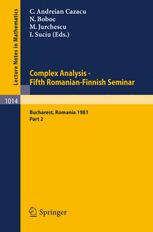 Complex Analysis — Fifth Romanian-Finnish Seminar