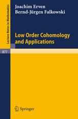 Low Order Cohomology and Applications